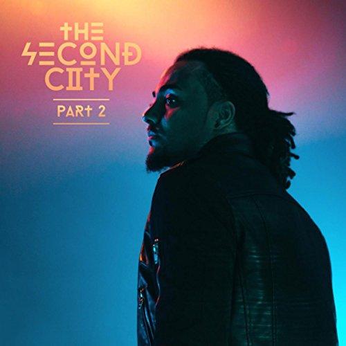 The Second City (Part 2)
