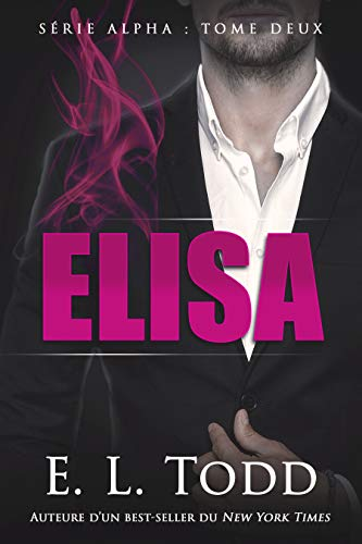 Elisa (Alpha t. 2) (French Edition)