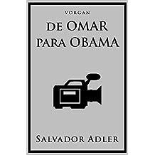 De Omar para Obama (Spanish Edition)