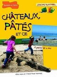 Châteaux, pâtés et Cie