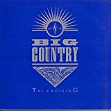 Big Country / The Crossing (Blue Cover)