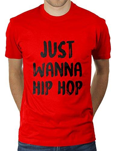 Just Wanna Hip Hop - Herren T-Shirt von KaterLikoli, Gr. 3XL, Red (Seele Herz Red-t-shirt)