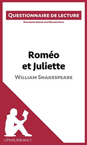 Roméo et Juliette de Shakespeare: Questionnaire de lecture
