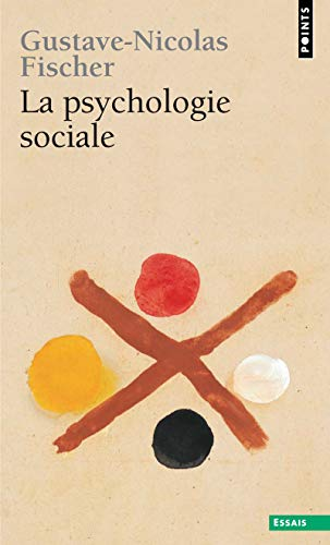 La psychologie sociale par Gustave-nicolas Fischer