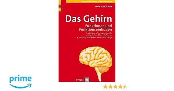 Das Gehirn. Funktionen und Funktionseinbußen: Amazon.de: Thomas ...
