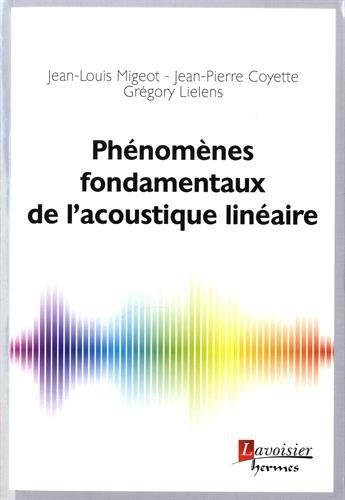 Phénomènes fondamentaux de l'acoustique linéaire