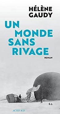 Un monde sans rivage par Hélène Gaudy