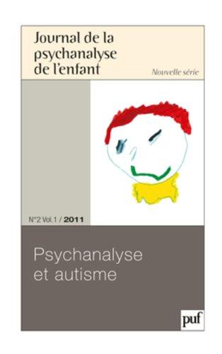 Journal de la psychanalyse de l'enfant - 2011 - N° 2 - Autisme par Collectif