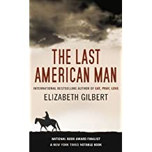 Last American Man by Gilbert E (2009-08-01)