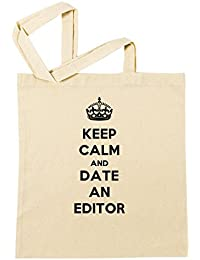 Keep Calm And Date An Editor Bolsa De Compras Playa De Algodón Reutilizable Shopping Bag Beach Reusable