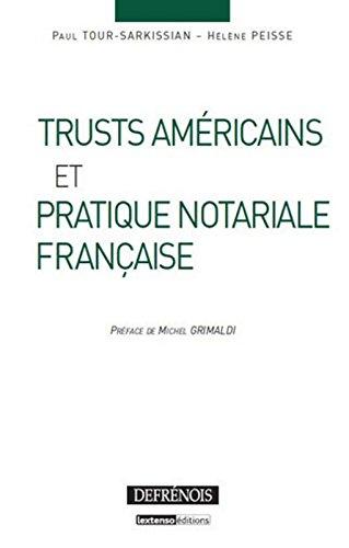 Trusts américains et pratique notariale française par Paul Tour-Sarkissian, Hélène Peisse