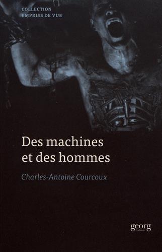 Des machines et des hommes : masculinité et technologie dans le cinéma américain contemporain par Charles-Antoine Courcoux