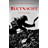 Blutnacht am Irrawaddy: Historischer Tatsachenroman (Große Schlachten, Große Krieger 1)