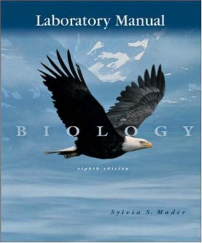Laboratory Manual to accompany Biology by Sylvia S. Mader (2003-07-02)