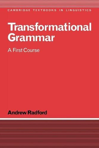 Transformational Grammar Paperback: A First Course (Cambridge Textbooks in Linguistics) por Radford