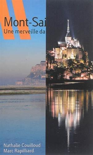 Le Mont Saint-Michel une Merveille Dans la Baie