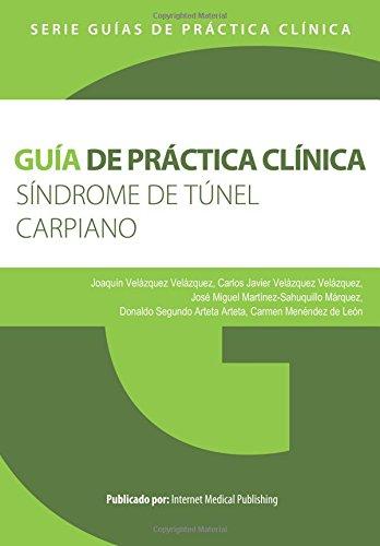 Guía de práctica clínica del Síndrome de túnel carpiano
