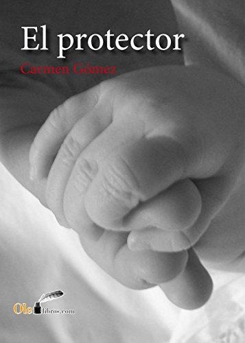 El protector eBook: Gómez Chiva, Carmen: Amazon.es: Tienda Kindle