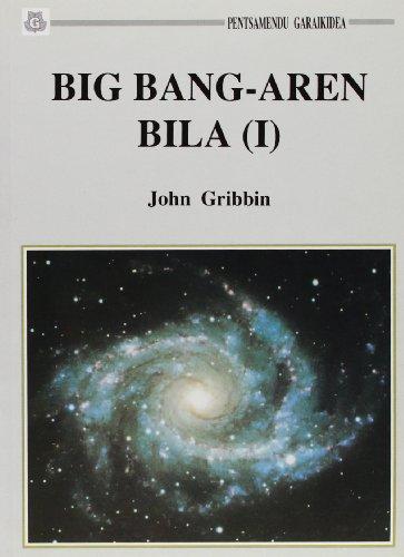 Big Bang-Aren Bila (i) (Pentsamendu Garaikidea)