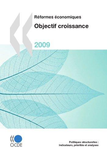 Réformes économiques 2009: Objectif croissance