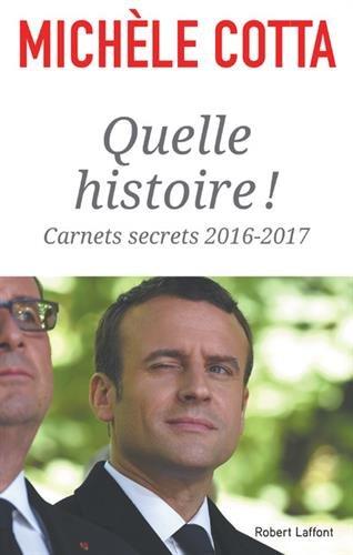 Quelle histoire ! par Michèle COTTA