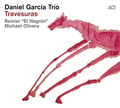 Travesuras / Daniel Garcia Trio |