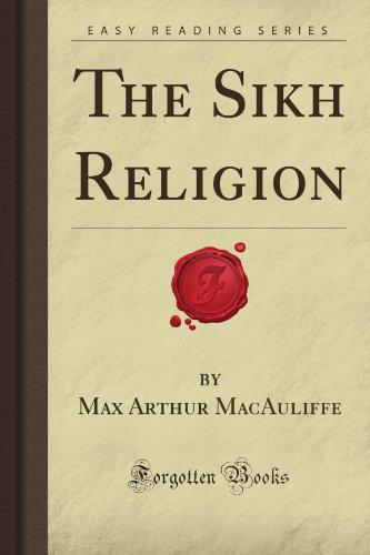 The Sikh Religion (Forgotten Books) por Max Arthur MacAuliffe