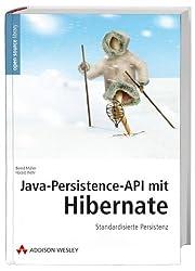 Java-Persistence-API mit Hibernate: Standardisierte Persistenz (Open Source Library)