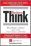 Business Think. Risultati subito per voi e la vostra azienda