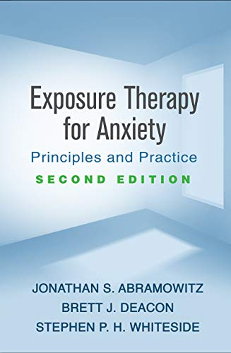 Exposure Therapy for Anxiety, Second Edition: Principles and Practice (English Edition)