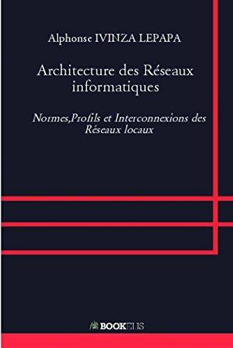 Architecture des Reseaux Informatiques por Ivinza Lepapa a.