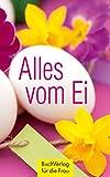Geschenkidee Ostern backen - Alles vom Ei