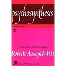 Basic collection psychosynthesis writings