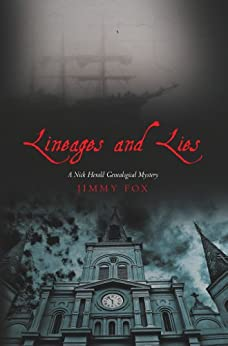 Lineages and Lies: A Nick Herald Genealogical Mystery by [Fox, Jimmy]