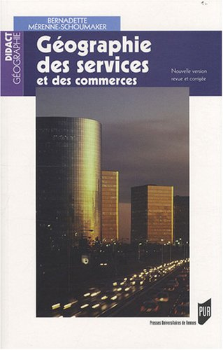 Géographie des services et des commerces par Bernadette Mérenne-Schoumaker