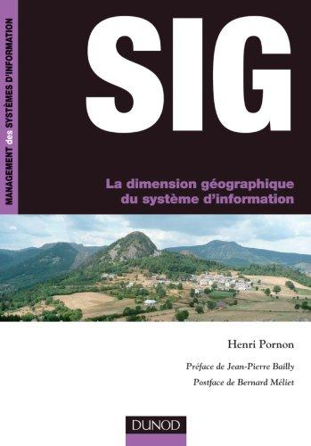 SIG La dimension géographique du système d'information par Henri Pornon