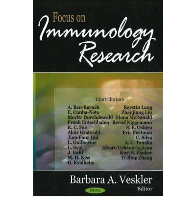 [(Focus on Immunology Research)] [ Edited by Barbara A. Veskler ] [August, 2006]