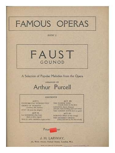 Faust ... a selection of popular melodies from the opera / arranged by Arthur Purcell