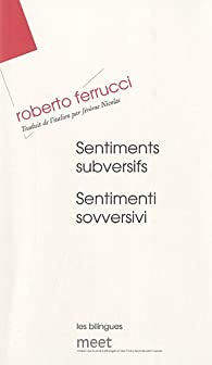 Sentiments subversifs par Roberto Ferrucci