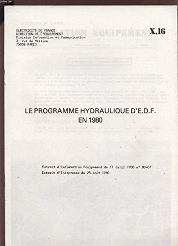 LE PROGRAMME HYDRAULIQUE D'E;d;f; EN 1980 - W16.