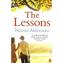 [(The Lessons)] [Author: Naomi Alderman] published on (May, 2011)