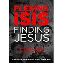 Fleeing Isis Finding Jesus