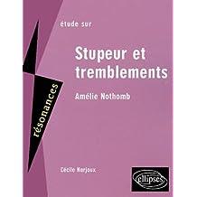 Etude sur Stupeur et tremblement, Amélie Nothomb