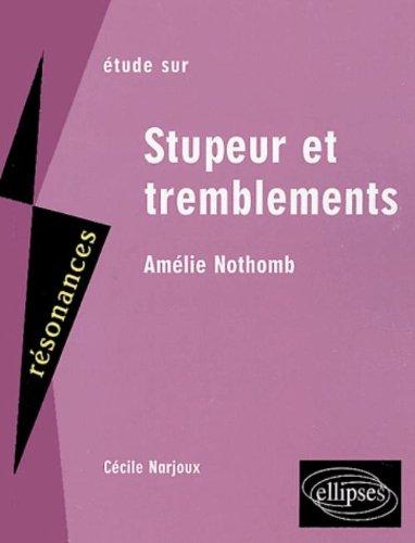 Etude sur Stupeur et tremblement, Amlie Nothomb