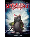 [(Mouseheart)] [ By (author) Lisa Fiedler ] [June, 2014]