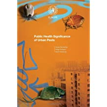 Public Health Significance of Urban Pests (Euro Nonserial Publication)