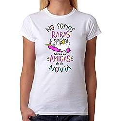 Camiseta No Somos Raras Somos Las Amigas de la Novia. Camiseta Divertida de Unicornio para Despedida de Soltera. Ideal para Grupos de Mujeres para Despedidas de Novia. (XL)