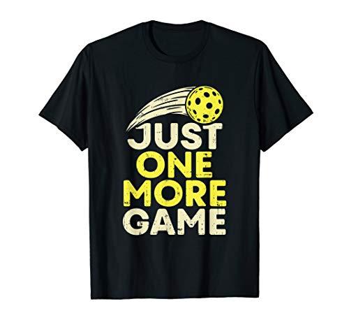 Lustiges Pickleball T-Shirt I Nur noch ein Spiel