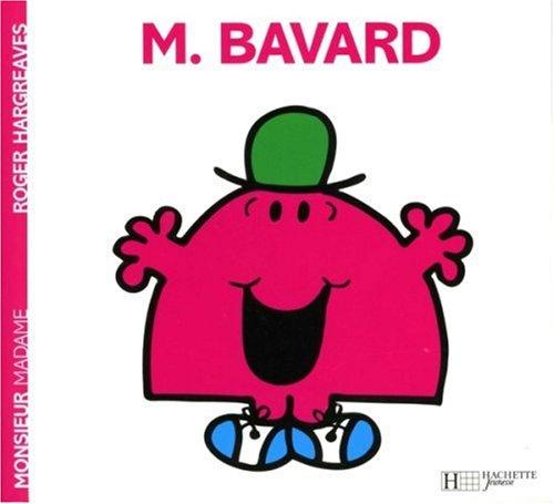 Monsieur Bavard par Roger Hargreaves