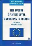 Telecharger Livres FUTURE OF MULTI LEVEL MARKETING IN EUROPE (PDF,EPUB,MOBI) gratuits en Francaise